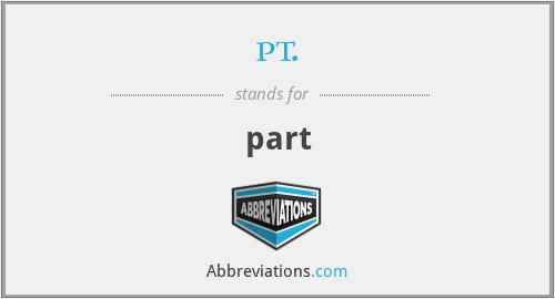 pt. - part