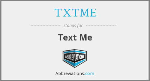 TXTME - Text Me