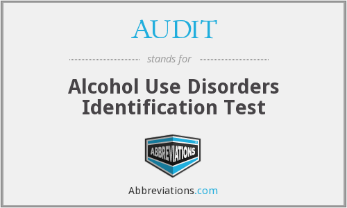 AUDIT - Alcohol Use Disorders Identification Test