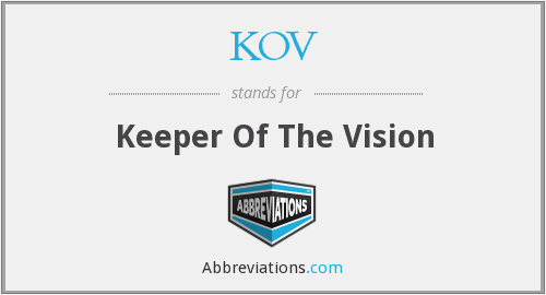 KOV - Keeper Of The Vision