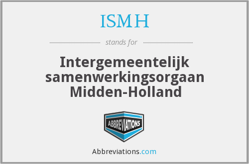 What does ISMH stand for?
