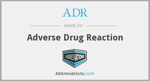 ADR - adverse drug reaction