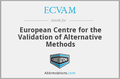 ECVAM - European Centre for the Validation of Alternative Methods