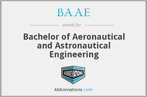 BAAE - Bachelor of Aeronautical and Astronautical Engineering