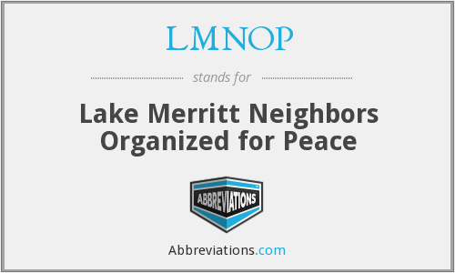 LMNOP - Lake Merritt Neighbors Organized for Peace