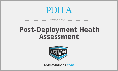 PDHA - Post-Deployment Heath Assessment