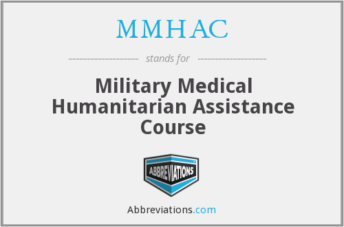MMHAC - Military Medical Humanitarian Assistance Course