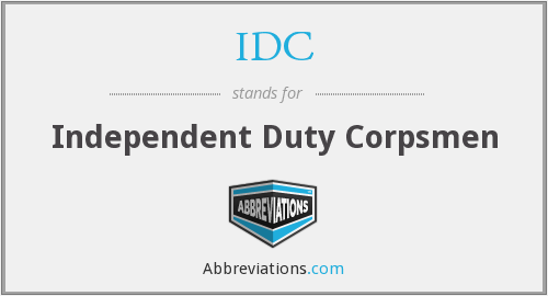 IDC - independent duty corpsmen
