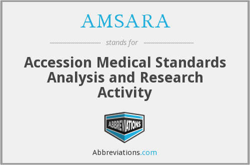 AMSARA - Accession Medical Standards Analysis and Research Activity