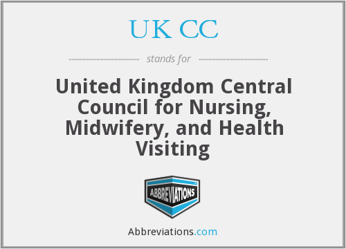 UK CC - United Kingdom Central Council for Nursing, Midwifery, and Health Visiting