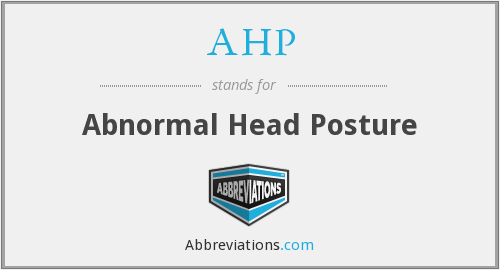 AHP - abnormal head posture