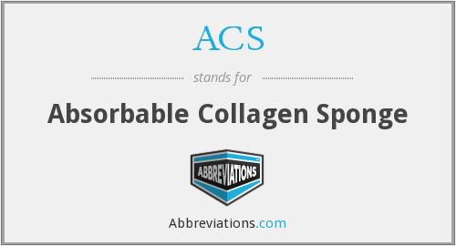 ACS - absorbable collagen sponge