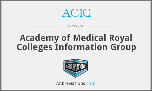 ACIG - Academy of Medical Royal Colleges Information Group