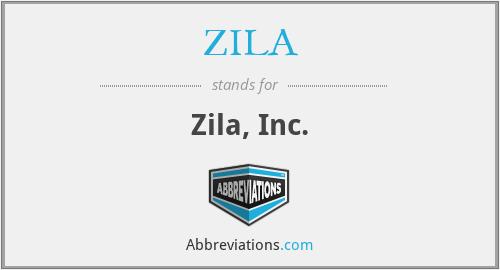 ZILA - Zila, Inc.