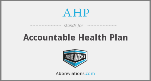 AHP - accountable health plan