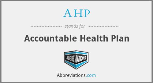 AHP - Accountable Health Plan