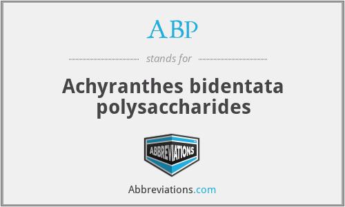 ABP - Achyranthes bidentata polysaccharides
