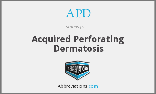 APD - acquired perforating dermatosis