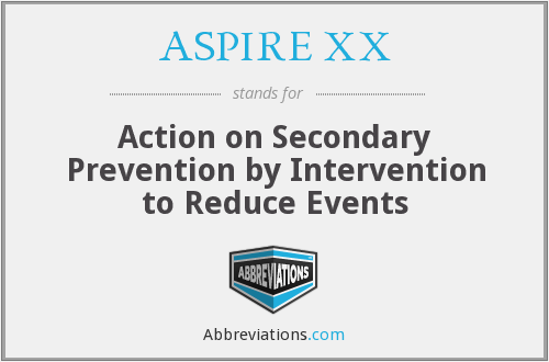 ASPIRE XX - Action on Secondary Prevention by Intervention to Reduce Events