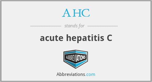 AHC - acute hepatitis C
