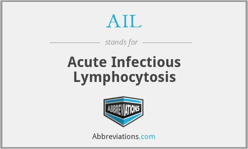 AIL - Acute Infectious Lymphocytosis