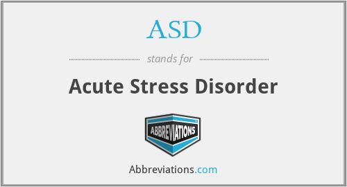 ASD - acute stress disorder