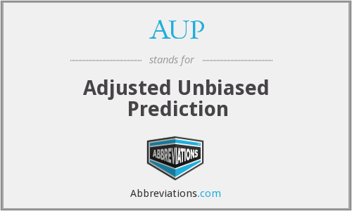 AUP - Adjusted Unbiased Prediction