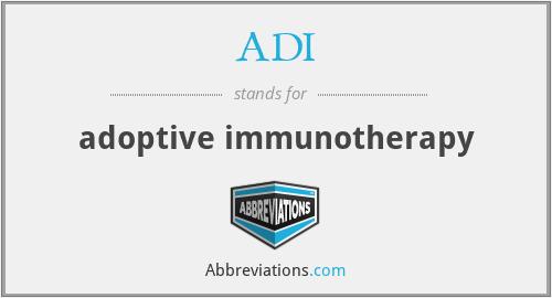 ADI - adoptive immunotherapy