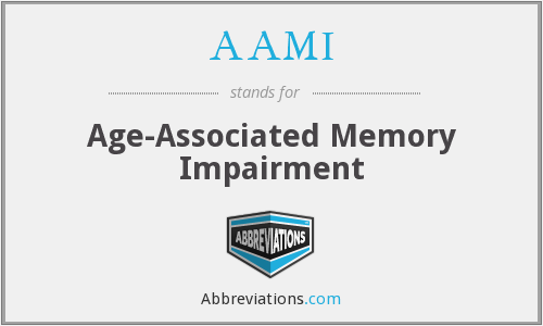 AAMI - age-associated memory impairment