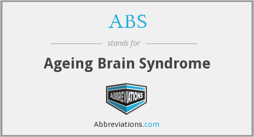 ABS - ageing brain syndrome