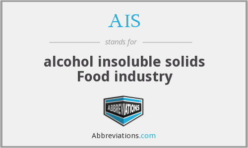 AIS - alcohol insoluble solids Food industry