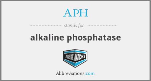 APH - alkaline phosphatase