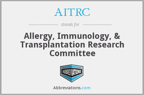 AITRC - Allergy, Immunology, & Transplantation Research Committee