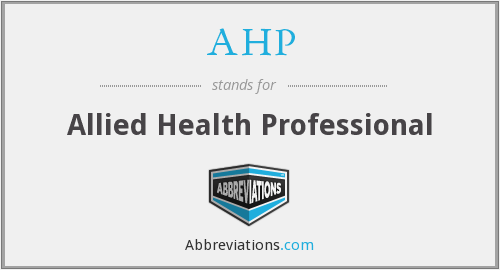 AHP - allied health professional