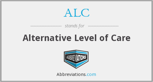ALC - alternative level of care
