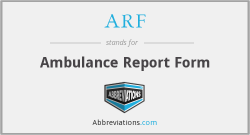 ARF - ambulance report form