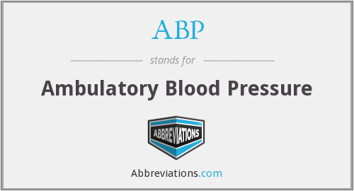 ABP - ambulatory blood pressure