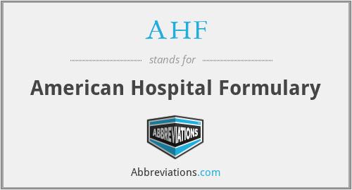 AHF - American Hospital Formulary