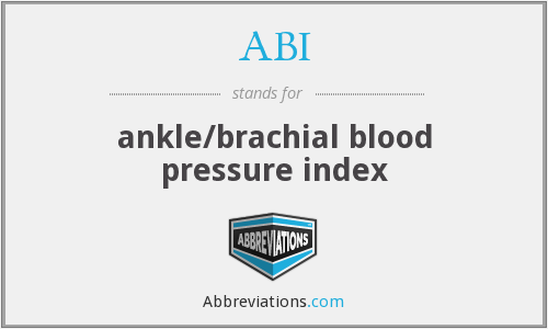 ABI - ankle/brachial blood pressure index