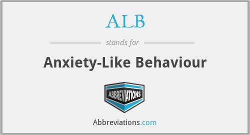 ALB - anxiety-like behaviour