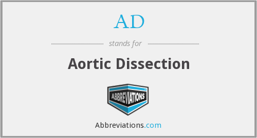 AD - aortic dissection
