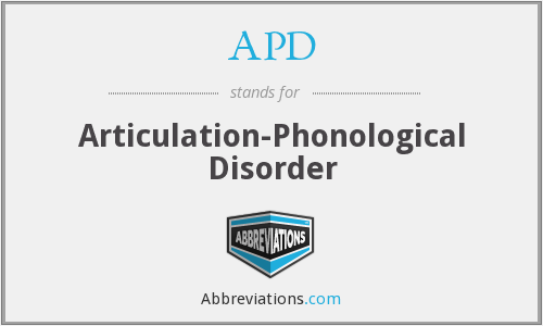 APD - articulation-phonological disorder