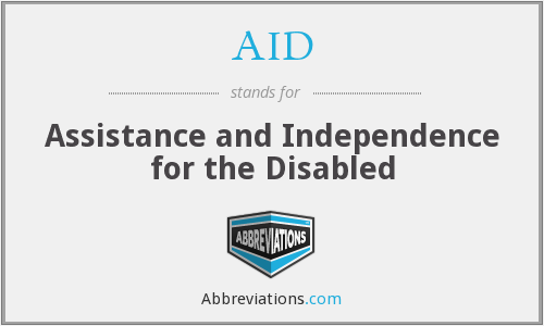 AID - Assistance and Independence for the Disabled