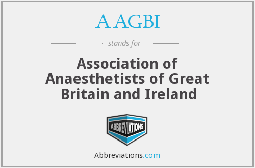 AAGBI - Association of Anaesthetists of Great Britain and Ireland