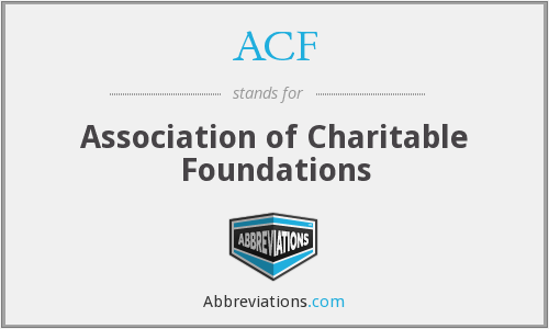 ACF - Association of Charitable Foundations