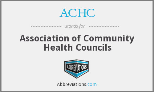 ACHC - Association of Community Health Councils