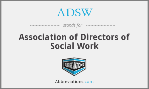 ADSW - Association of Directors of Social Work