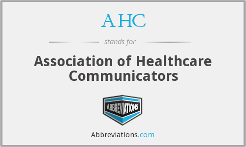AHC - Association of Healthcare Communicators