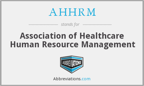 What does AHHRM stand for?