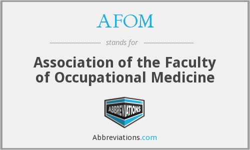 AFOM - Association of the Faculty of Occupational Medicine